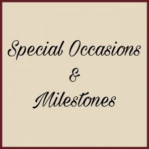 Special Occasions, Messages & Milestones